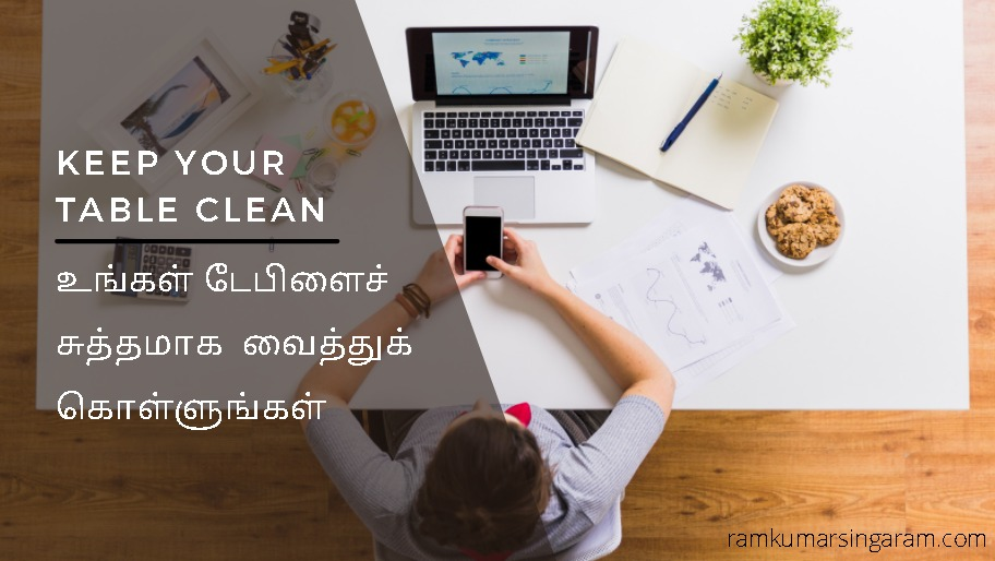 Keep your table clean - tamil motivational speaker