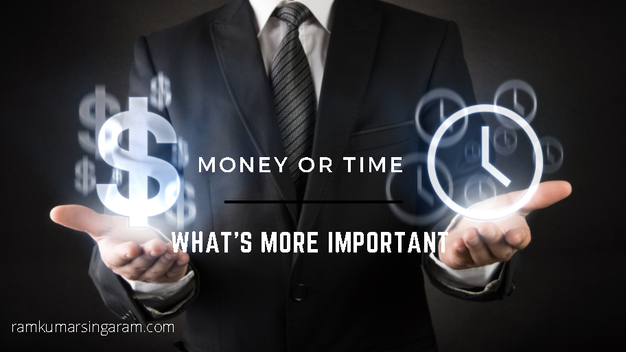 MONEY OR TIME